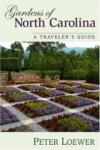 Gardens of North Carolina: A Traveler's Guide