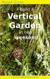 I build a vertical garden in one weekend