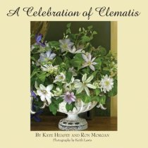 A Celebration of Clematis: From the Gardens of Chalk Hill Nursery
