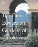 The Great Edwardian Gardens of Harold Peto