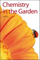 Chemistry in the Garden (Issues in Environmental Scienc)
