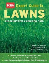 Expert Guide to Lawns (Toro): Pro Secrets for a Beautiful Yard (Toro)