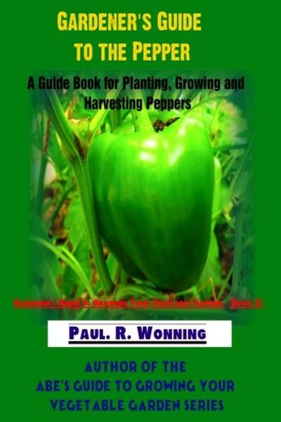 Gardeners Guide to the Pepper: 8763