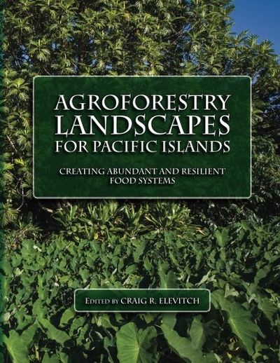 Agroforestry Landscapes for Pacific Islands